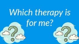 Which therapy is for me?